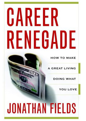 Click to buy Career Renegade from Amazon.com