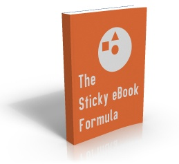 Click here to go to The Sticky eBook Formula sales page
