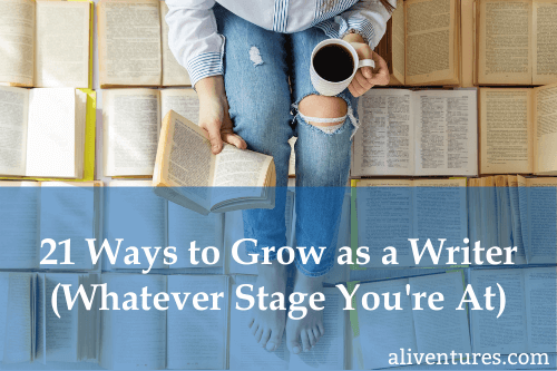 21 Ways to Grow as a Writer (Whatever Stage You're At) - title image