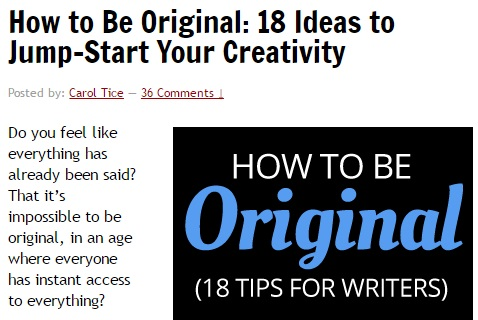 "Image shows screenshot of the start of a blog post. Title: ""How to Be Original: 18 Ideas to Jump-Start Your Creativity"". Introduction text: ""Do you feel like everything has already been said? That it's impossible to be original, in an age where everyone has instant access to everything?"