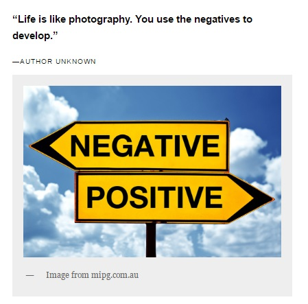 "Image shows the start of a blog post that begins with the quote: ""Life is like photography. You use the negatives to develop."""