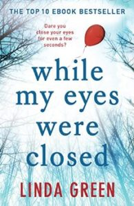 while-my-eyes-were-closed-linda-green