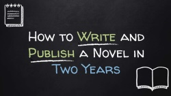 write-publish-novel-2-years