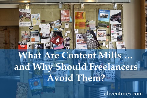 What Are Content Mills … and Why Should Freelancers Avoid Them?