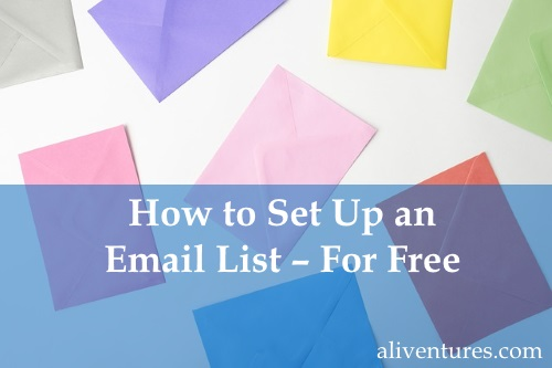 How to Set Up an Email List – For Free