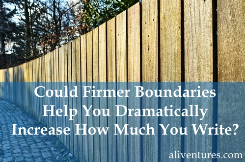Could Firmer Boundaries Help You Dramatically Increase How Much You Write?