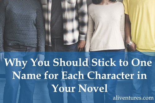 Why You Should Stick to One Name for Each Character in Your Novel