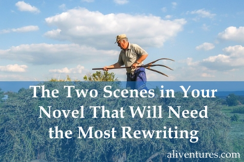 The Two Scenes in Your Novel That Will Need the Most Rewriting