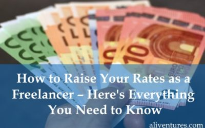 How to Raise Your Rates as a Freelance Writer – Here's Everything You Need to Know [Includes Email Template]