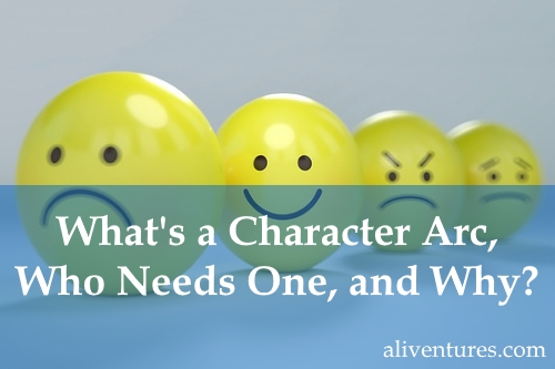 What's a Character Arc, Who Needs One, and Why?