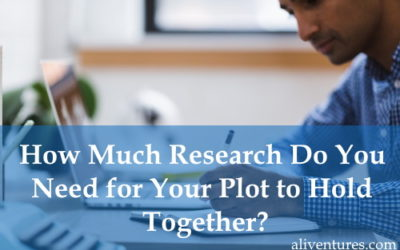 How Much Research Do You Need for Your Plot to Hold Together?