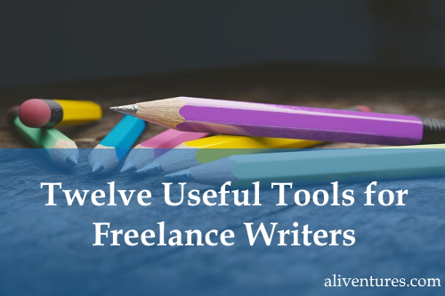 Twelve Useful Tools for Freelance Writers