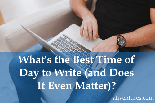 What's the Best Time of Day to Write (and Does It Even Matter)? - title image