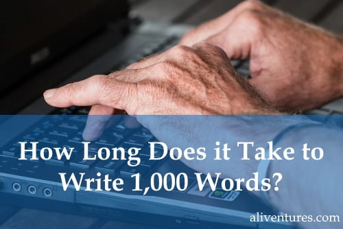 How long does it take to write 1,000 words? (Title image)
