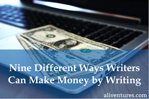 Nine Different Ways Writers Can Make Money Writing (title image)