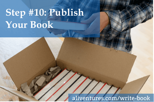 Step #10: Publish Your Book