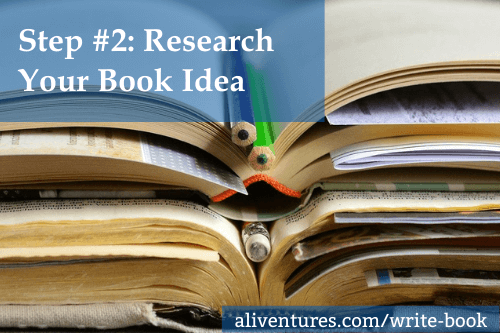 Step #2: Research Your Book Idea
