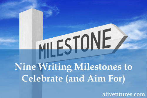 Nine Writing Milestones to Celebrate (and Aim For) (Title Image)