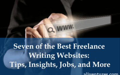 Seven of the Best Freelance Writing Websites: Tips, Insights, Jobs, and More