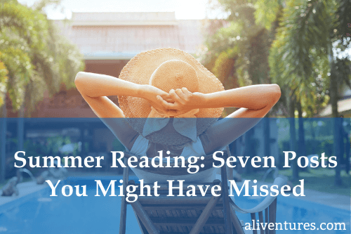 Summer Reading: Seven Posts You Might Have Missed